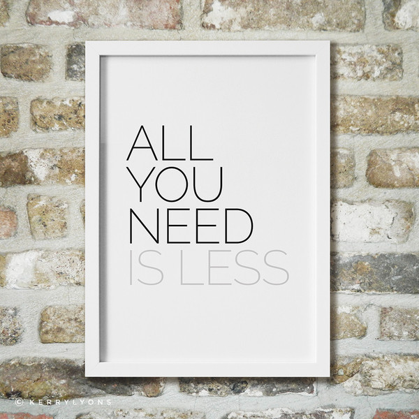 All You Need is Less, kerrylyons.com